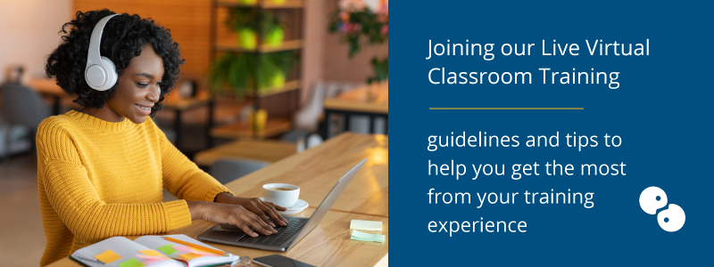 guidelines and tips for joining our live virtual classroom training