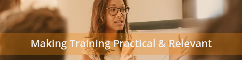 Making Training Practical and Relevant