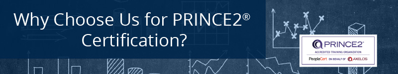 Why Choose Us for PRINCE2 Certification?