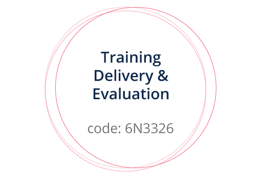 Training Delivery and Evaluation