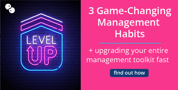3 Game-Changing Management Habits