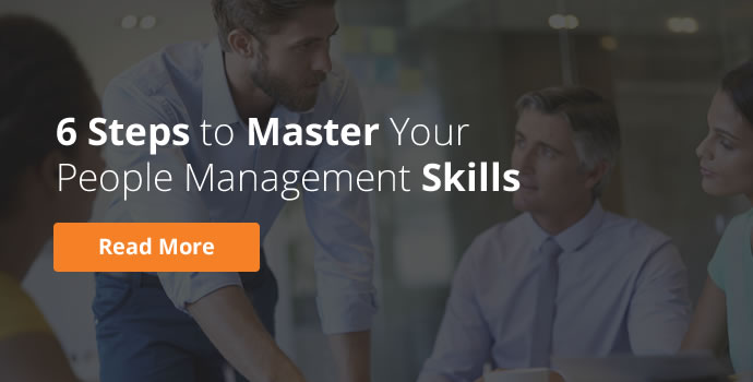 6 Steps to Master Your People Management Skills