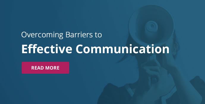Tools for Overcoming Barriers to Communication