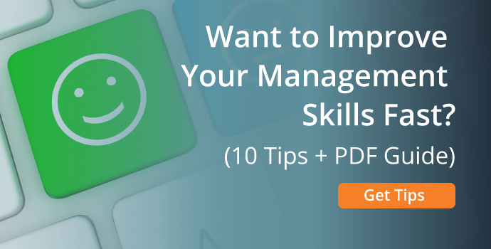 Good Management Skills: 10 Ways to Be a Better Manager