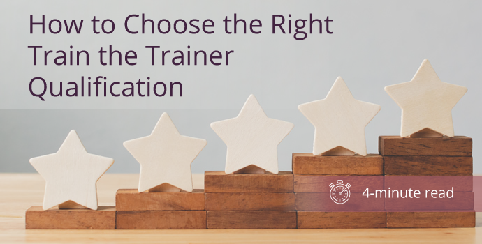 How to Choose the Right Train the Trainer Qualification