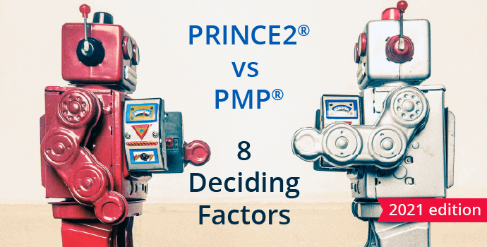 PRINCE2® vs PMP® (7 Guidelines for Making the Right Choice)