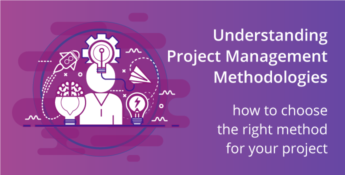 Project Management Methodologies Explained