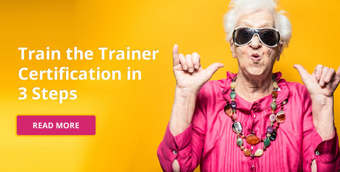 Train the Trainer Certification in 3 Steps