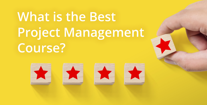 What is the Best Project Management Course?