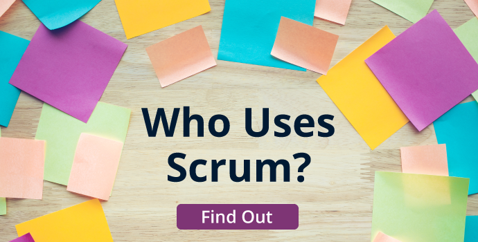 Who Uses Scrum?