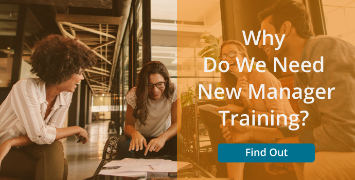 Why New Manager Training?